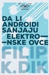 Da li androidi sanjaju elektronske ovce