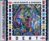 Dert - Vanja Muhović & Divanhana