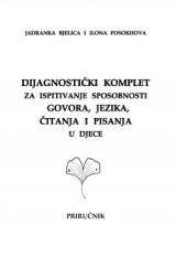Dijagnostički komplet - Dijagnostički komplet za ispitivanje sposobnosti govora, jezika, čitanja i pisanja u djece