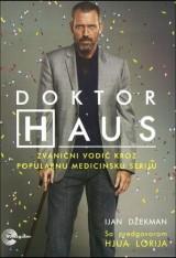 Doktor Haus - Zvanični vodič kroz popularnu medicinsku seriju