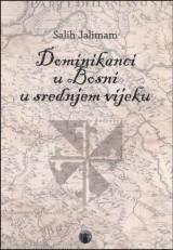 Dominikanci u Bosni u srednjem vijeku