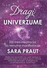 Dragi Univerzume - 200 mini-meditacija za trenutne manifestacije