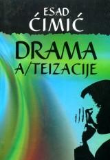 Drama A/teizacije