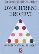 Dvocifreni brojevi - numerologija 21. veka