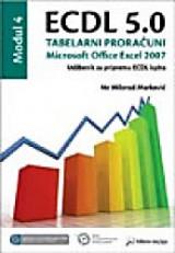 ECDL 5.0 Modul 4: Tabelarni proračuni, Microsoft Office Excel 2007