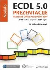 ECDL 5.0 Modul 6: Prezentacije, Microsoft Office PowerPoint 2007