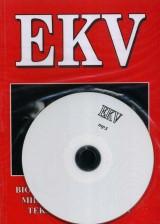 EKV - Biografija, diskografija, Milan, Margita, Bojan, tekstovi sa akordima + mp3