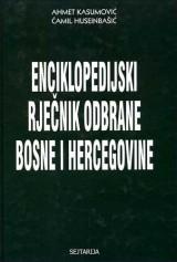 Enciklopedijski rječnik odbrane Bosne i Hercegovine