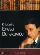 Kritičari o Enesu Durakoviću