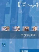 Fit für das DSD I Übungsbuch A2 - B1