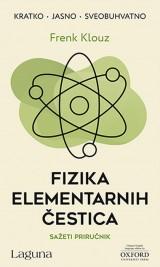 Fizika elementarnih čestica - Sažeti priručnik