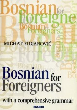 Bosnian for foreigners with a comprehensive grammar + CD