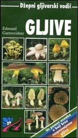 Gljive - Džepni gljivarski priručnik
