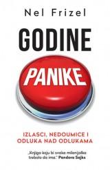 Godine panike - Izlasci, nedoumice i odluka nad odlukama