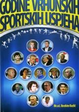 Godine vrhunskih sportskih uspjeha