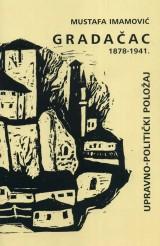 Gradačac 1878-1941.  Upravno-politički položaj