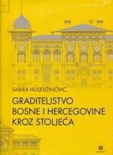 Graditeljstvo Bosne i Hercegovine kroz stoljeća