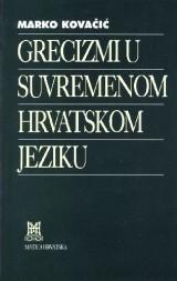 Grecizmi u suvremenom hrvatskom jeziku