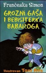 Grozni Gaša i bebisiterka babaroga