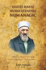 Hadži hafiz Husni Numanagić, šejh i muftija na razmeđu vremena