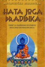 Hata joga pradipika - klasični vodič za naprednije prakse hata joge (kundalini joga)