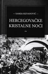 Hercegovačke kristalne noći - Ratni zločini nad civilima u Hercegovini od 1992. do 1994. godine
