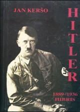 Hitler 1889-1936: Hibris