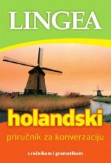 Holandski priručnik za konverzaciju s rečnikom i gramatikom