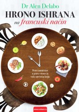 Hrono ishrana na francuski način!