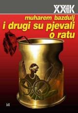 I drugi su pjevali o ratu - Odjeci raspada Jugoslavije u engleskoj i američkoj književnosti