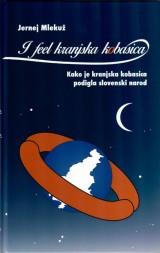 I feel kranjska kobasica - Kako je kranjska kobasica podigla slovenski narod