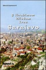 S Ibrahimom Zildžom kroz Sarajevo