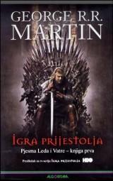 Igra prijestolja - Pjesma Leda i Vatre - knjiga prva