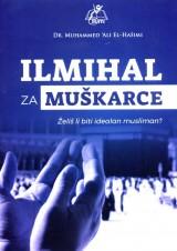 Ilmihal za muškarce - Želiš li biti idealan musliman?