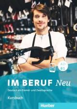 Im Beruf NEU A2+/B1 Kursbuch, Deutsch als Fremd - und Zweitsprache