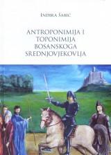 Antroponimija i toponimija bosanskoga srednjovjekovlja