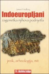 Indoeuropljani: zagonetka njihova podrijetla