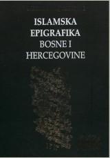 Islamska epigrafika Bosni i Hercegovini 1-3