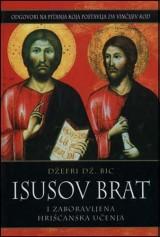 Isusov brat i zaboravljena hrišćanska učenja