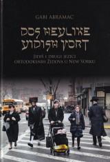 Dos heylike yidish vort - Jidiš i drugi jezici ortodoksih Židova u New Yorku