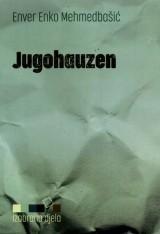 Jugohauzen (dobra stara vremena)
