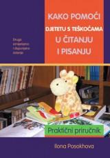 Kako pomoći djetetu s teškoćama u čitanju i pisanju - 2. Izdanje