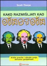 Kako razmišljati kao Einstein