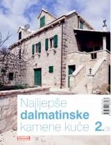 Najljepše dalmatinske kamene kuće 2. dio