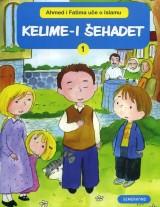 Ahmed i Fatima uče o Islamu - Kelime-i šehadet