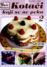 Naši najljepši kolači koji se ne peku 2