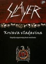 Slayer - Krvava vladavina