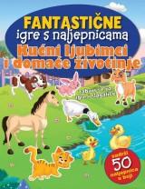 Fantastične igre s naljepnicama - Kućni ljubimci i domaće životinje