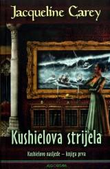 Kushielova strijela - knjiga prva