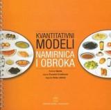 Kvantitativni modeli namirnica i obroka - priručnik za poslijediplomsku nastavu